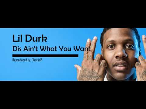 lil durk dis aint what you want instrumental flp