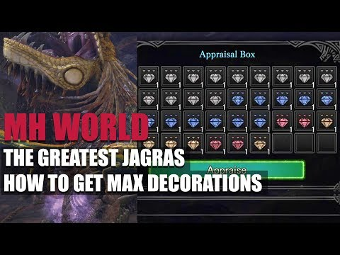 MONSTER HUNTER WORLD -  THE GREATEST JAGRAS - HOW TO GET MAX DECORATIONS!! BEST DECO FARM IN GAME!! thumbnail