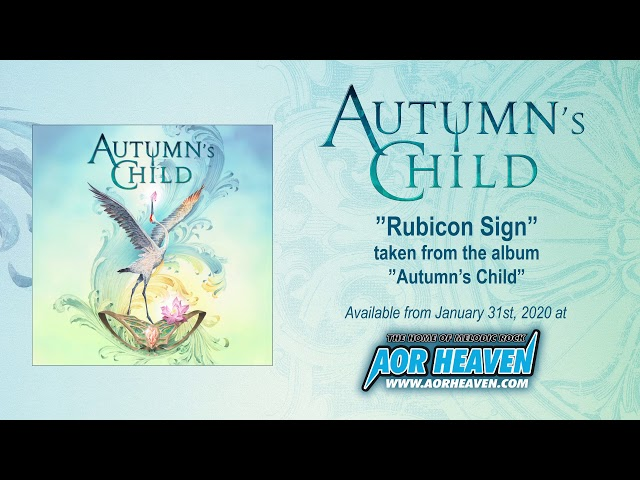 AUTUMN'S CHILD – Rubicon Sign (Official Audio)