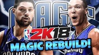 REBUILDING THE ORLANDO MAGIC!! IM BACK! NBA 2K18 MY LEAGUE!!