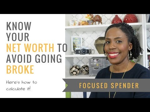 How Not Knowing Your Net Worth Will Keep You Broke