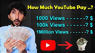How Much does Youtube Pays For 1 Million Views in 2021