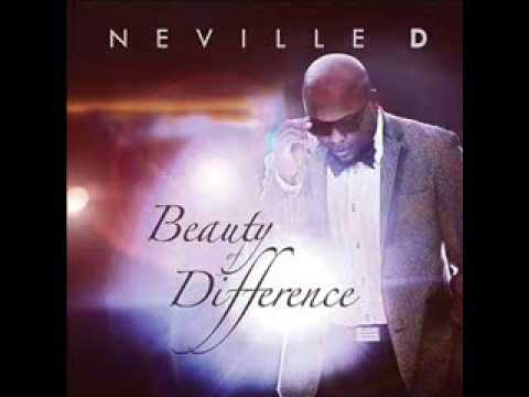 Neville D - Beauty of Difference