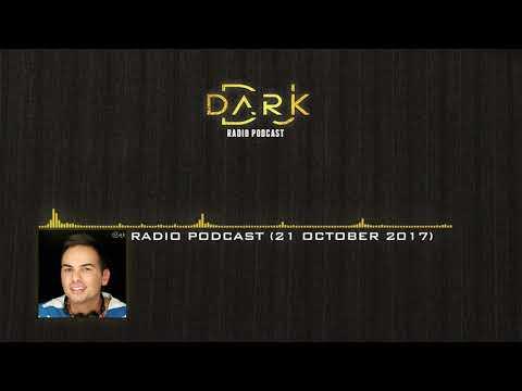 Dj Dark @ Radio Podcast (21 October 2017)