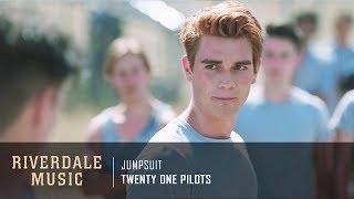 Twenty One Pilots - Jumpsuit   Riverdale 3x02 Music [HD]