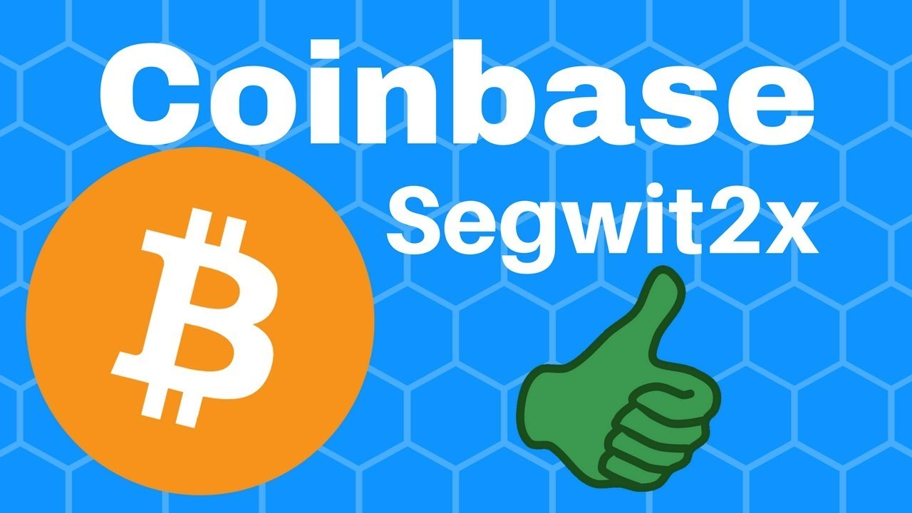 Coinbase will support bitcoin segwit2x youtube coinbase will support bitcoin segwit2x ccuart Image collections