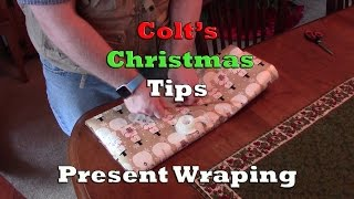 Colt's Christmas Tips - Present Wrapping