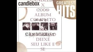 Candlebox - The Best of Candlebox (2006) Album completo!! Download