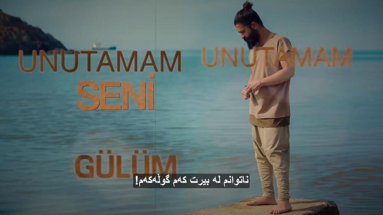 Koray Avci Unutamam Seni Kurdish Sub خۆشترین گۆرانی ژێرنووسی کوردی Youtube