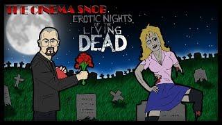 The Cinema Snob: EROTIC NIGHTS OF THE LIVING DEAD