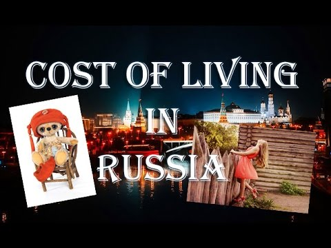 Cost of living in Russia (with time-lapse)