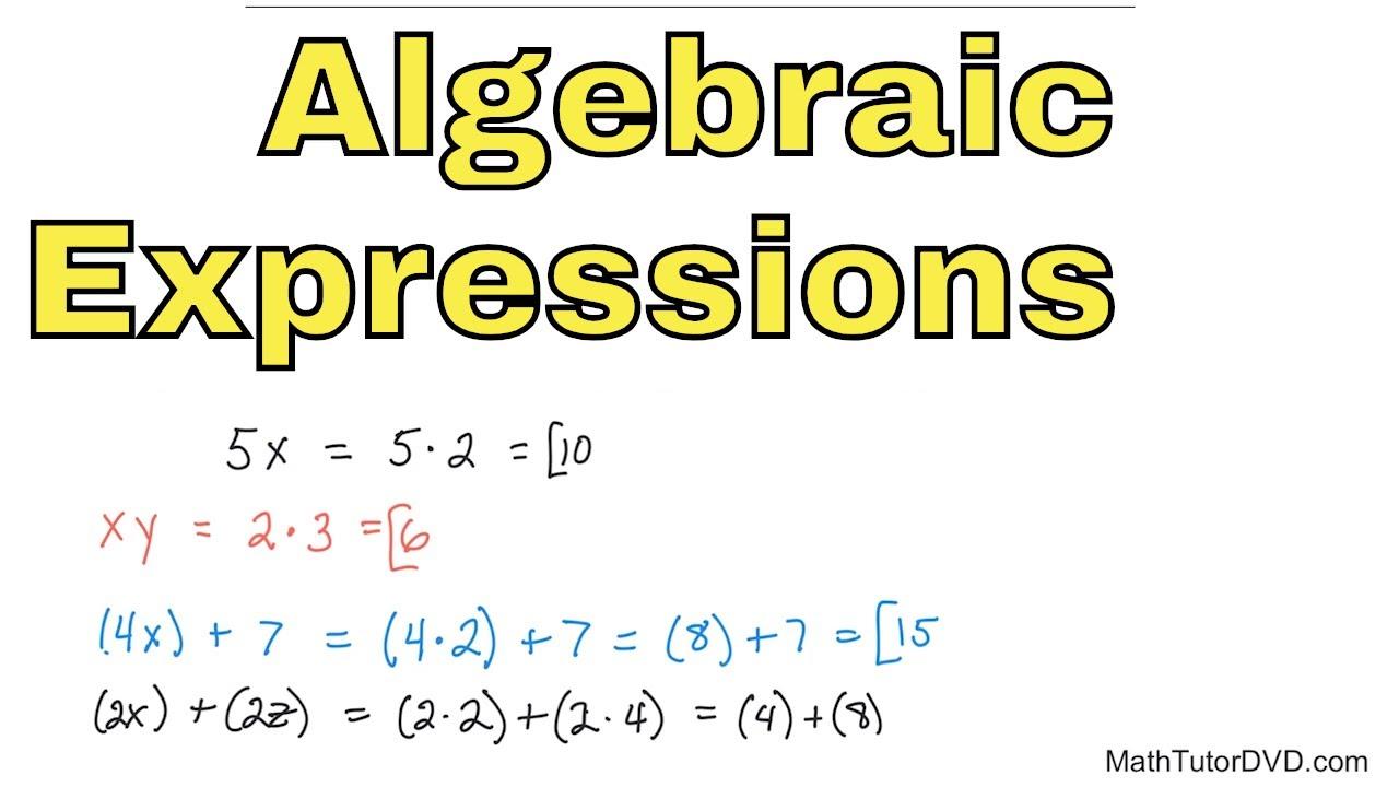 05 - Evaluating Algebraic Expressions, Part 1