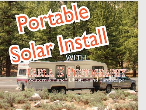 Portable Solar Install for Traveling Western Photographer's RV