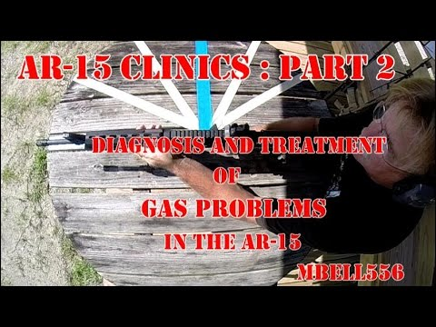 AR15 Clinics Part 2 Troubleshooting the AR15 : Diagnosing and Treating Gas Problems in the AR-15