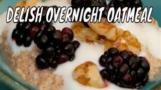 """Easy-breezy & """"healthy"""" Refrigerator Oatmeal By Holly Springs Personal Trainer"""