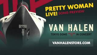 "Van Halen - ""PRETTY WOMAN"" (LIVE) [Song Preview]"