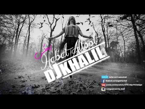 Wafik Habib - Habat El Tout - House REMIX Dj Khalil