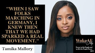 Tamika Mallory on Race, Riots, and Reform - WokeAF Daily