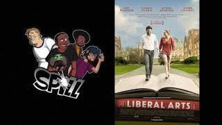 Liberal Arts - SPILL Audio Review