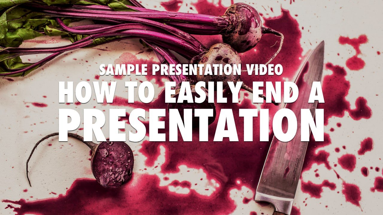 sample presentation how to easily end a presentation