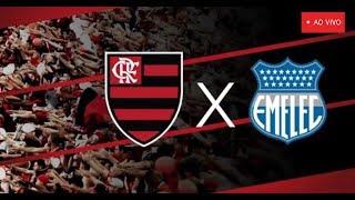 Flamengo x Emelec - AO VIVO - TAÇA LIBERTADORES FASE DE GRUPOS  2018 (Melhor Narração)