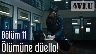 Avlu 11. Bölüm (Sezon Finali) - Ölümüne Düello