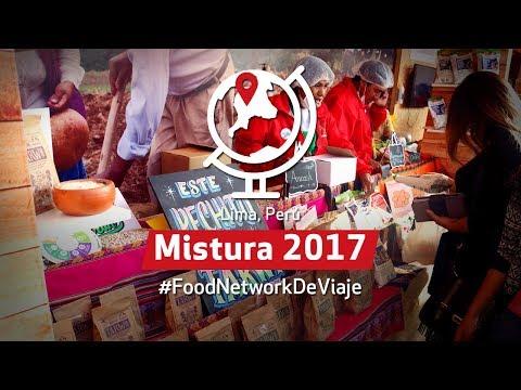 #FoodNetworkDeViaje: Festival Mistura 2017 (Lima, Perú)