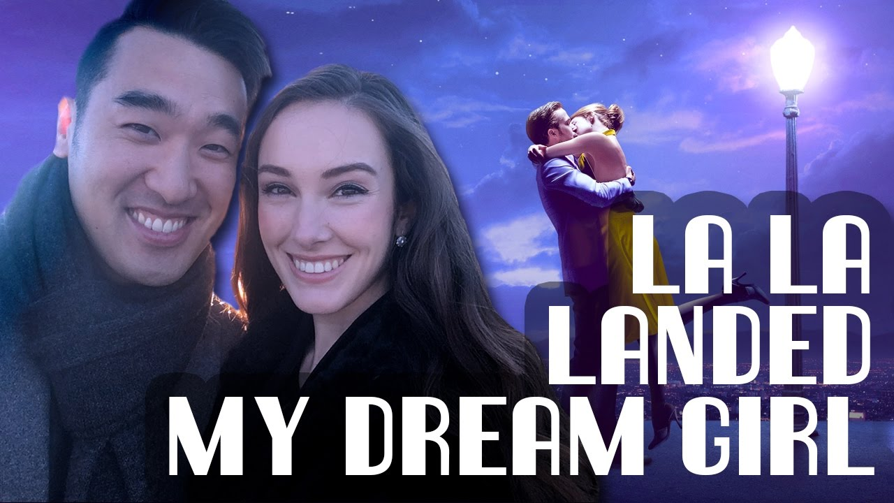 La La Landed My Dream Girl
