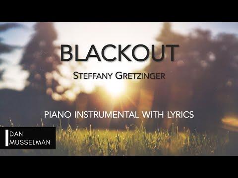 BLACKOUT | Piano Instrumental with Lyrics | Steffany Gretzinger | Bethel Music
