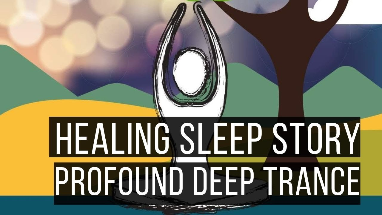 Download Deep Relaxation Profound Deep Trance 😴 SLEEP STORY FOR GROWNUPS 💤 Adult Bedtime Story