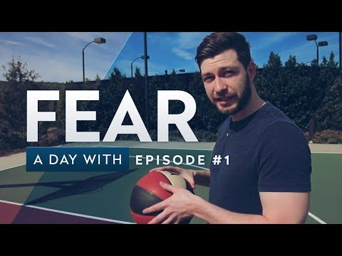 Fear - A Day With (Ep. 1)
