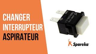 Comment réparer votre aspirateur - Remplacer l'Interrupteur ?