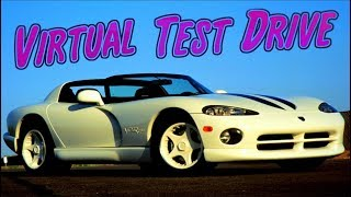 Virtual Test Drive - Dodge Viper RT10