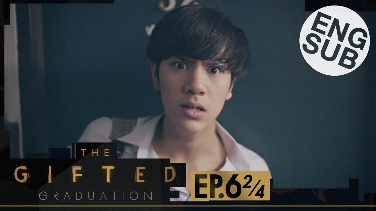 Download [Eng Sub] The Gifted Graduation   EP.6 [2/4]
