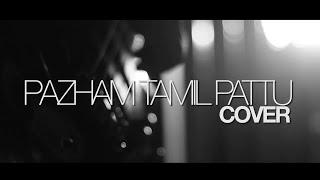 Pazham Tamil Pattu | COVER ( ELAYAPPAM )