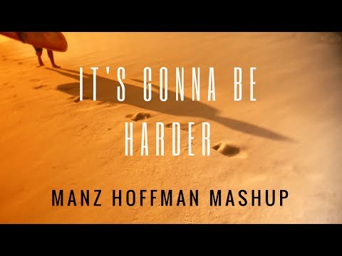 Robin Schulz , KSHMR & Tiesto feat. James Blunt - It's Gonna Be Harder (Manz Hoffman Mashup)