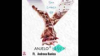 Anjelo & Livin R ft. Andreea Banica - Sun Comes Up (Official Audio Release)