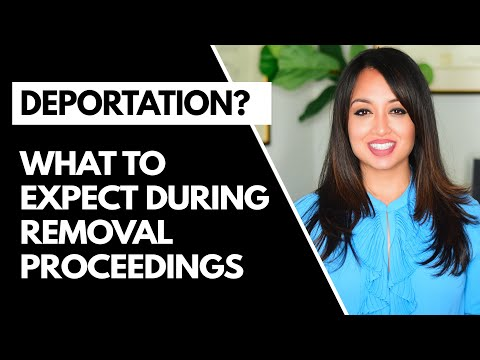removal-proceedings-in-your-immigration-case-(dreadful-deportation!)