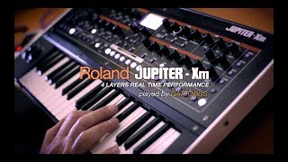 ROLAND JUPITER-Xm - 4 Layers Performance by Gattobus