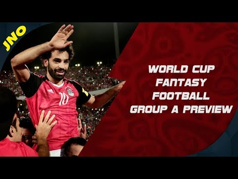 FIFA WORLD CUP 2018 tasy Football  Group A P & Player Picks!