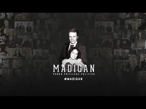 Madigan: Power. Privilege. Politics