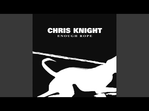 chris knight too close to home