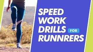 Speed Work Drills to Run Faster | RunToTheFinish