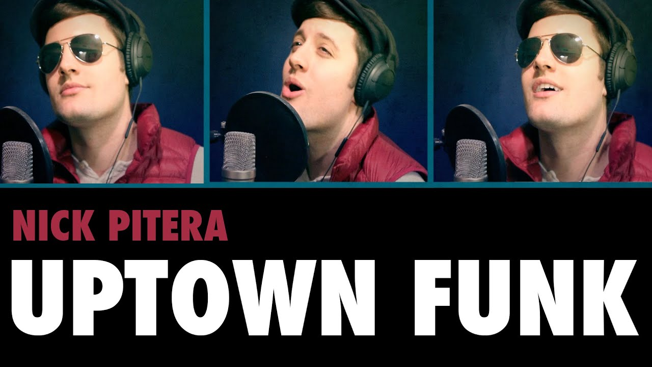 mark-ronson-bruno-mars-uptown-funk-nick-pitera-a-cappella-cover-nick-pitera