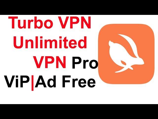 turbo vpn vip free
