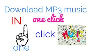 How to download MP3 song in just 1 click easy & simple!! Sahil technical