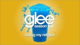 Losing My Religion | Glee [HD FULL STUDIO]