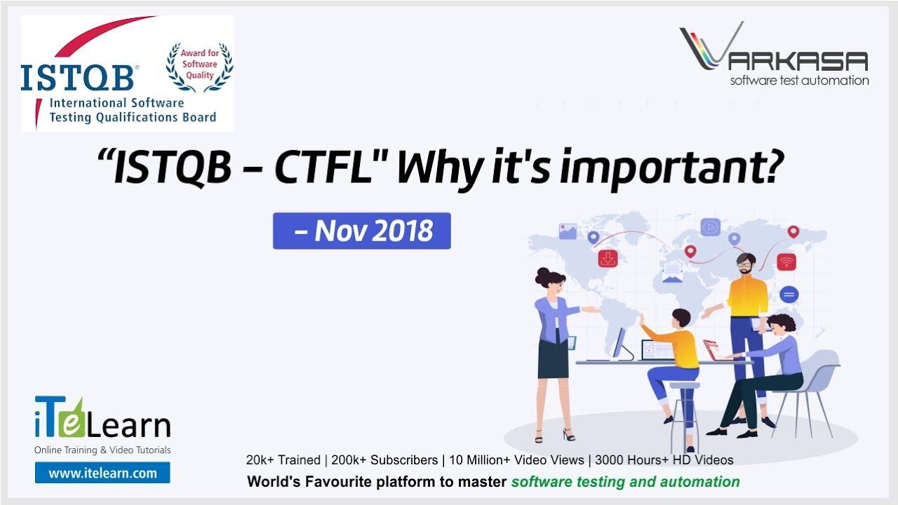 Istqb Ctfl Why It S Important Nov 2018 Youtube