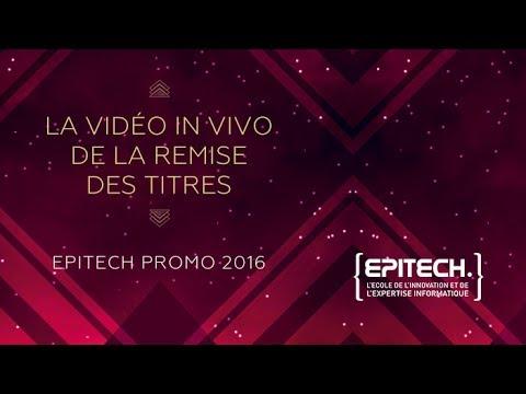 La vidéo in vivo de la Remise des titres Epitech promo 2016