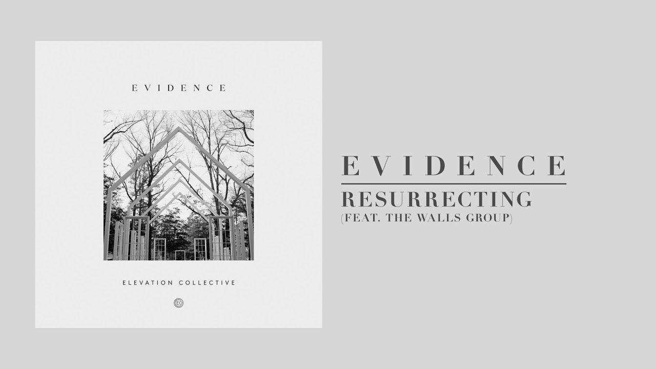 Resurrecting / Raised to Life feat. The Walls Group | Official Audio | Elevation Collective